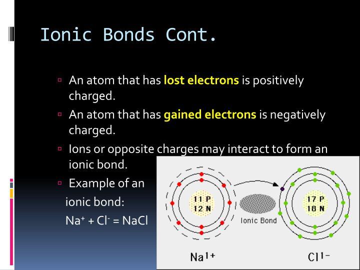 Ionic Bonds Cont.