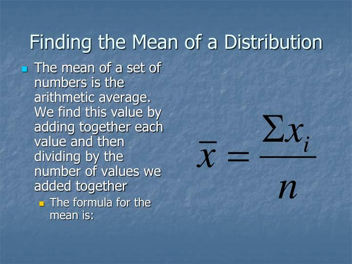 Finding the Mean of a Distribution