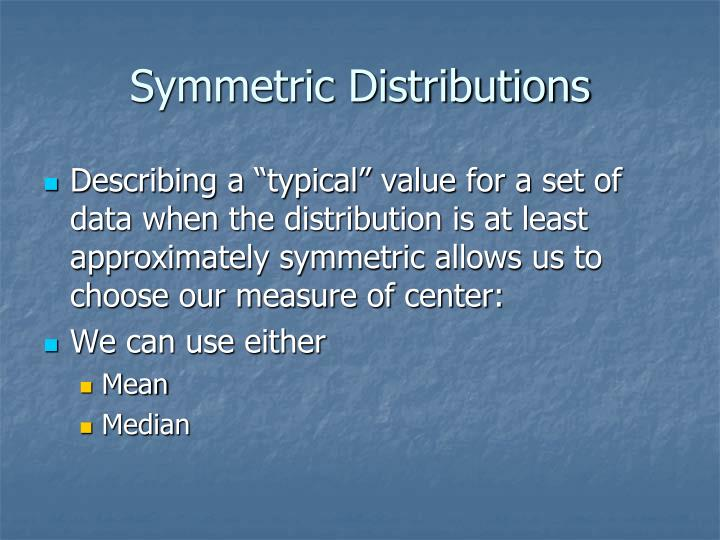 Symmetric Distributions