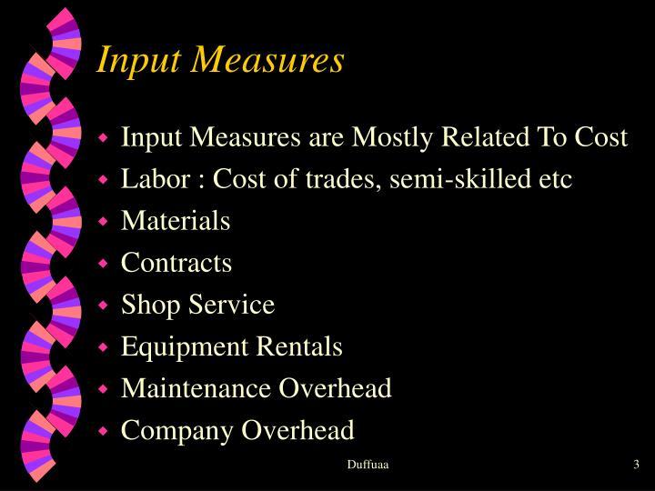 Input Measures
