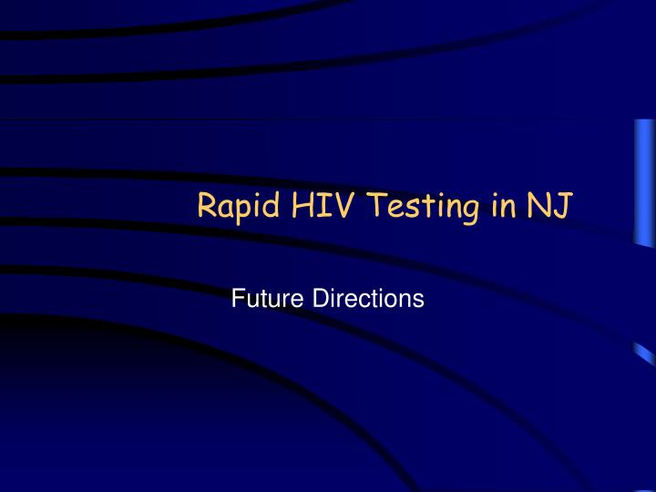 Rapid HIV Testing in NJ