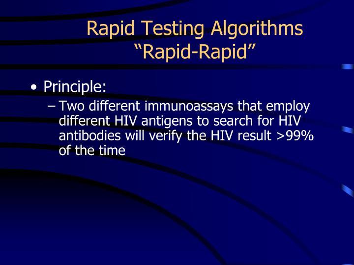 Rapid Testing Algorithms