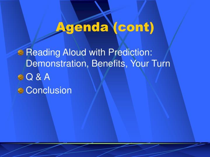 Agenda (cont)