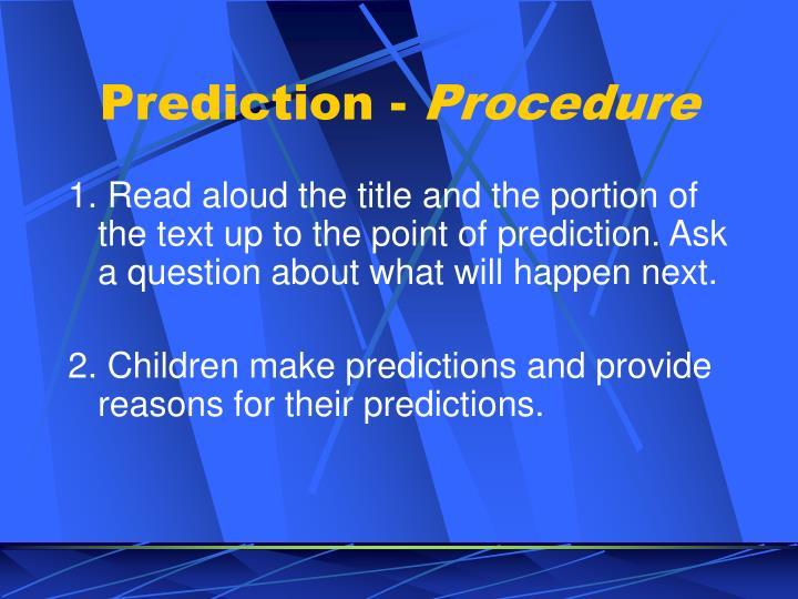 Prediction -