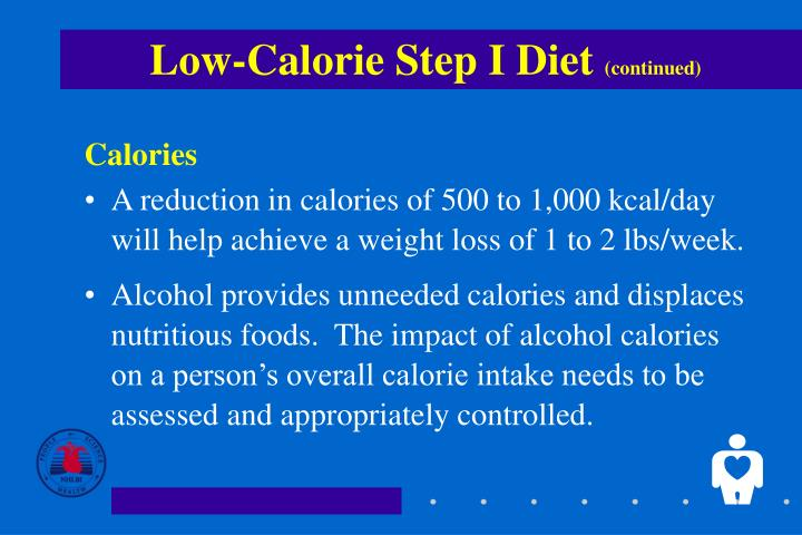Low calorie step i diet continued1