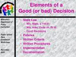 elements of a good or bad decision