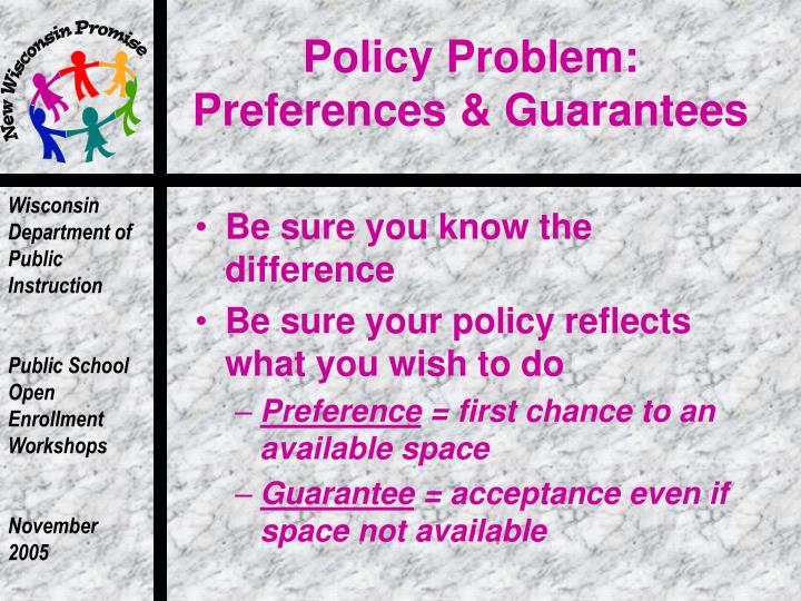 Policy Problem: Preferences & Guarantees