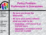 policy problem preferences guarantees