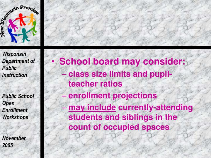 School board may consider: