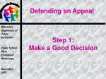 step 1 make a good decision
