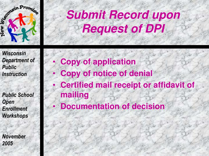 Submit Record upon Request of DPI