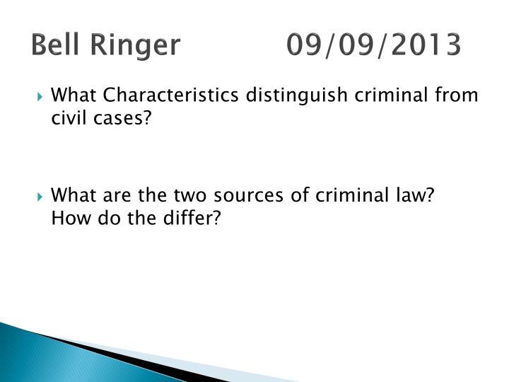 Bell Ringer 09/09/2013