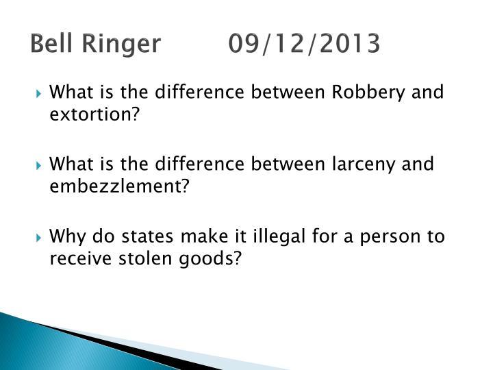 Bell Ringer 09/12/2013