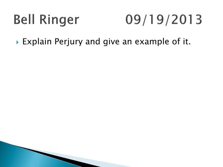 Bell Ringer 09/19/2013