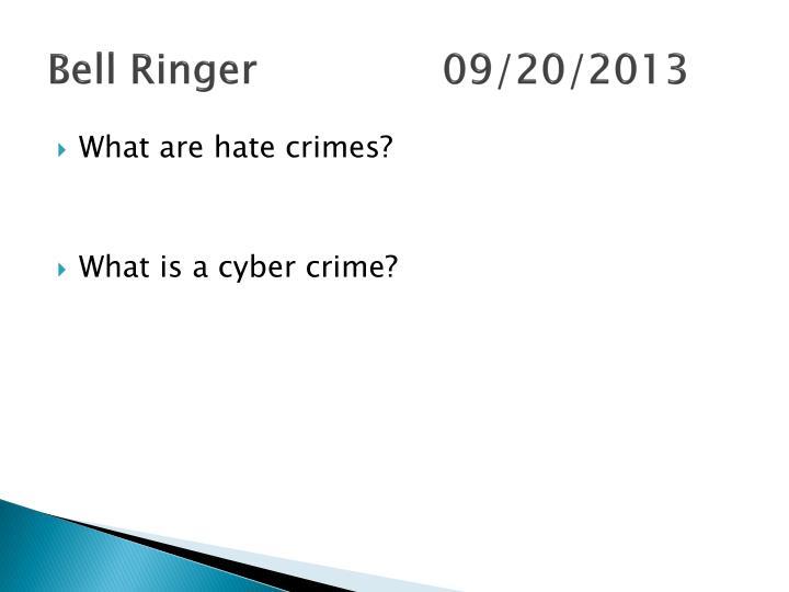 Bell Ringer 09/20/2013