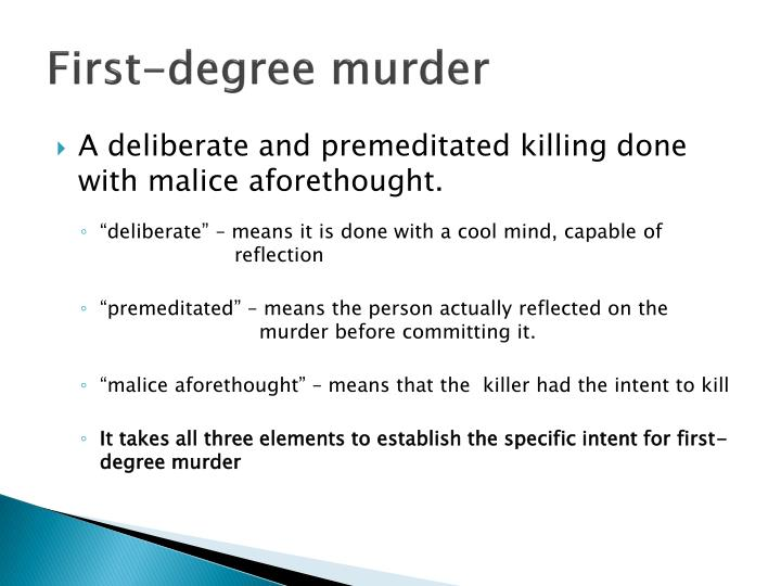 First-degree murder