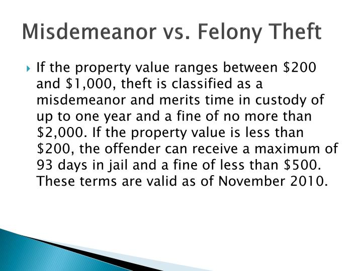 Misdemeanor vs. Felony Theft