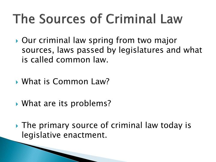 The Sources of Criminal Law