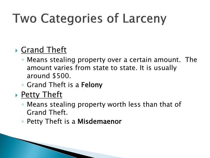 Two Categories of Larceny
