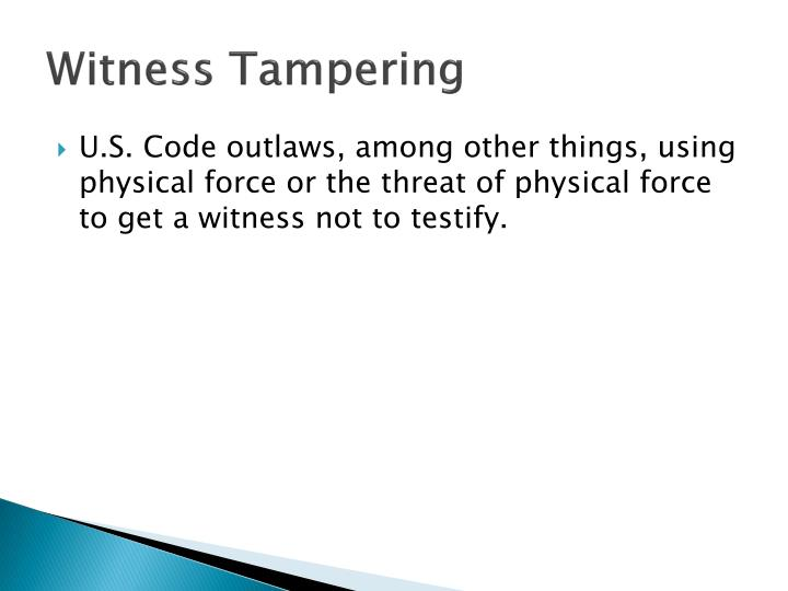 Witness Tampering