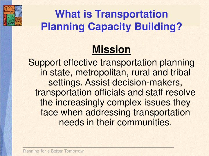 What is transportation planning capacity building