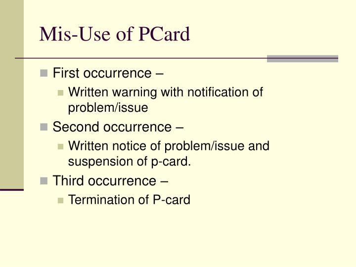 Mis-Use of PCard