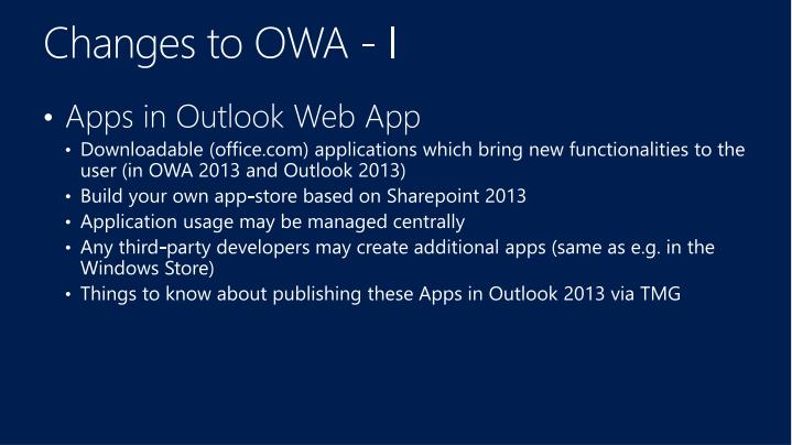 Changes to OWA - I