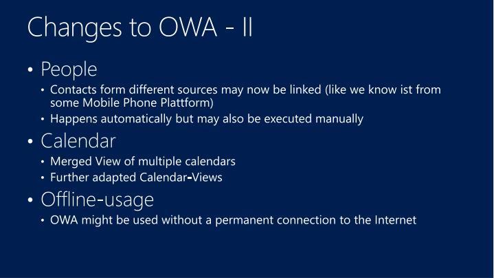 Changes to OWA - II
