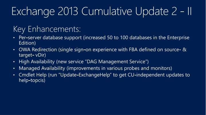 Exchange 2013 Cumulative Update 2 - II