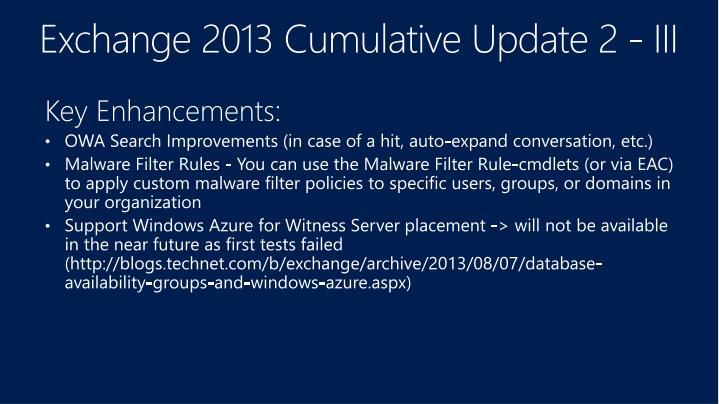 Exchange 2013 Cumulative Update 2 - III
