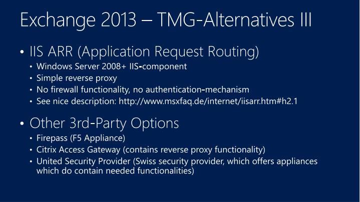 Exchange 2013 – TMG-Alternatives III