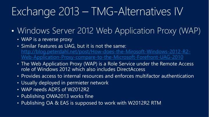 Exchange 2013 – TMG-Alternatives IV