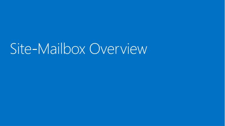 Site-Mailbox Overview