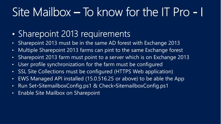 Site Mailbox – To know for the IT Pro - I