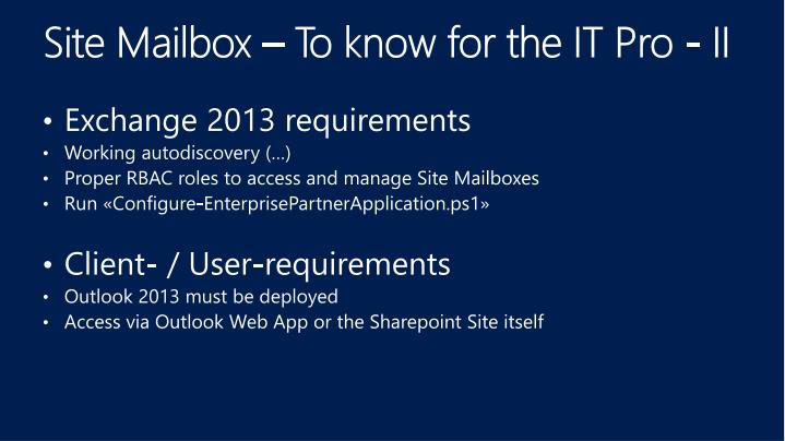 Site Mailbox – To know for the IT Pro - II