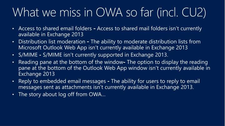What we miss in OWA so far (incl. CU2)