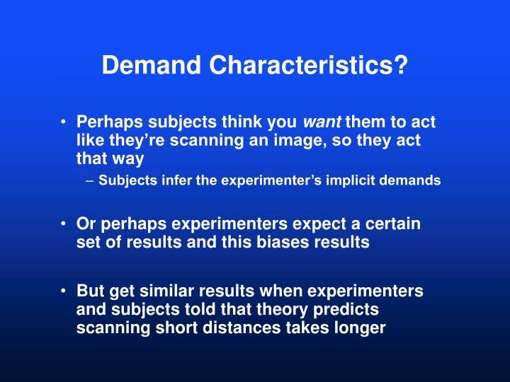 Demand Characteristics?