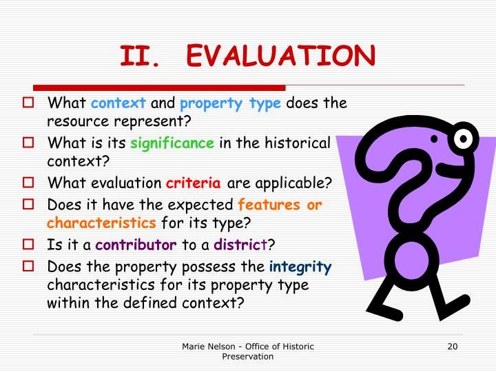 II.  EVALUATION