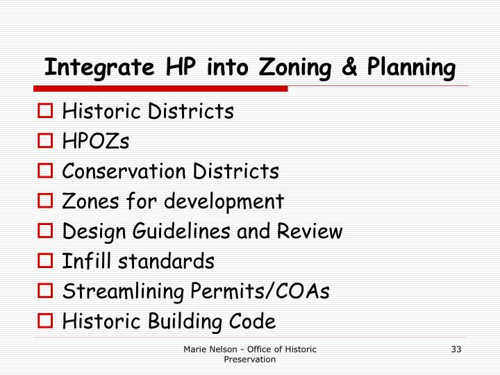 Integrate HP into Zoning & Planning