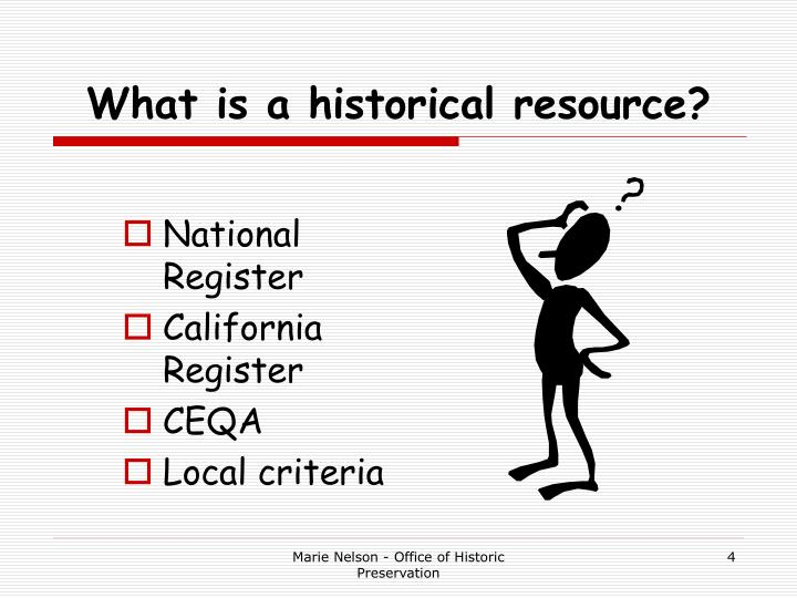 What is a historical resource?