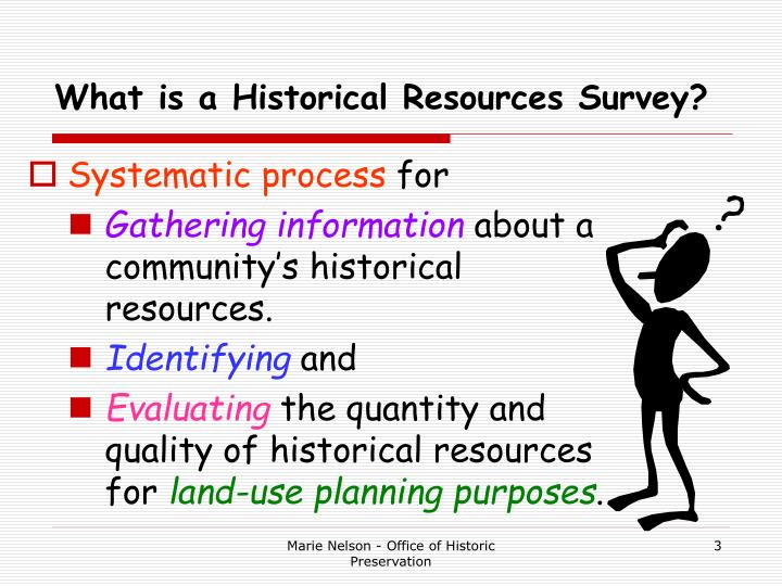 What is a Historical Resources Survey?