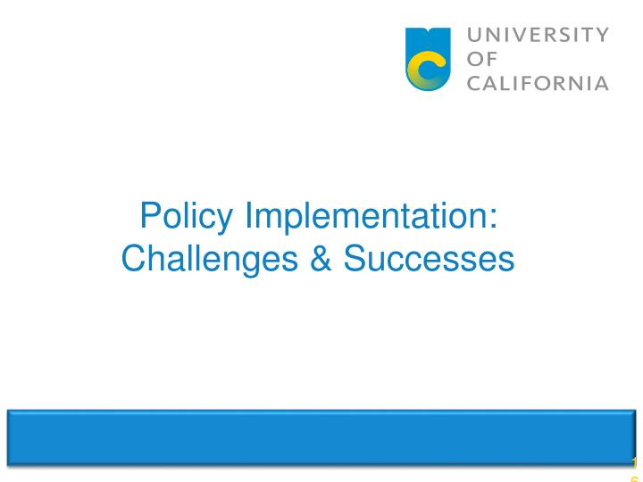Policy Implementation: