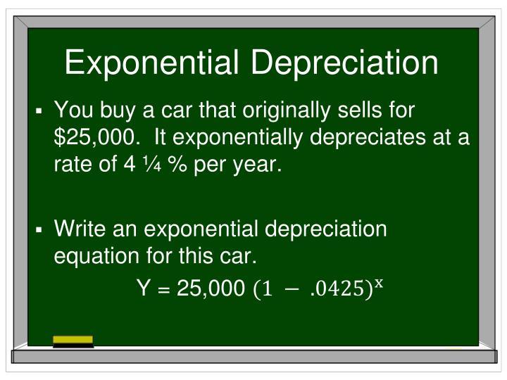 Exponential Depreciation