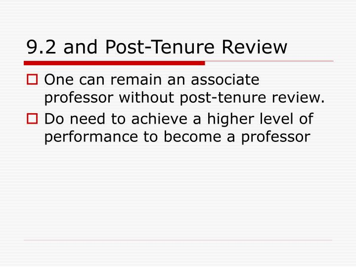 9.2 and Post-Tenure Review