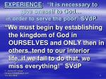 experience it is necessary to give oneself to god in order to serve the poor svdp