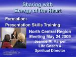 sharing with energy of the heart