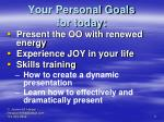 your personal goals for today