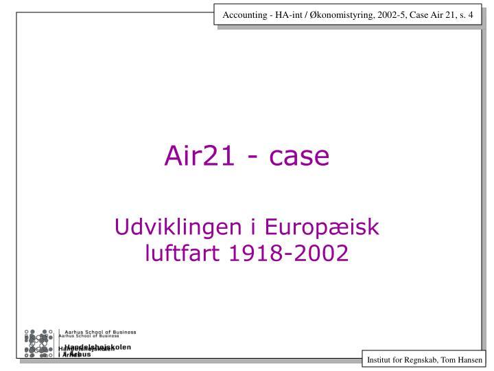 Air21 - case