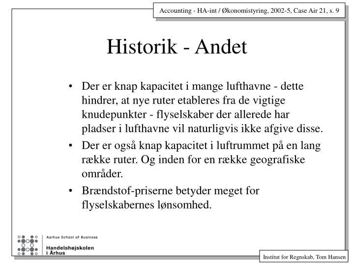 Historik - Andet