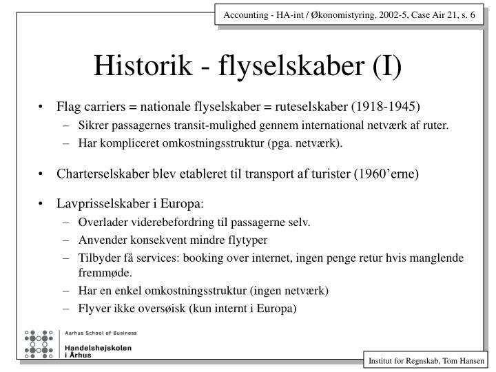 Historik - flyselskaber (I)